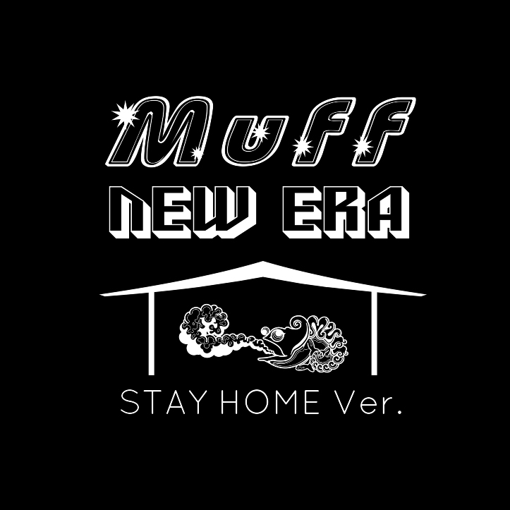 muff Stay home